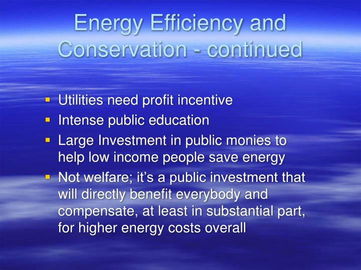 Energy Efficiency and Conservation - continued