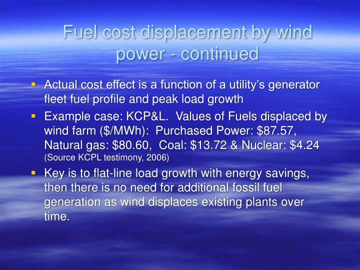 Fuel cost displacement by wind power - continued