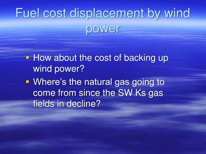 Fuel cost displacement by wind power