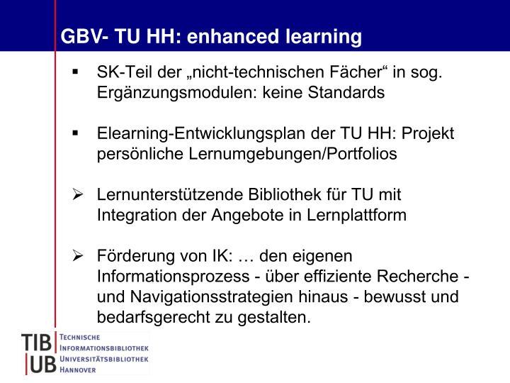 GBV- TU HH: enhanced learning