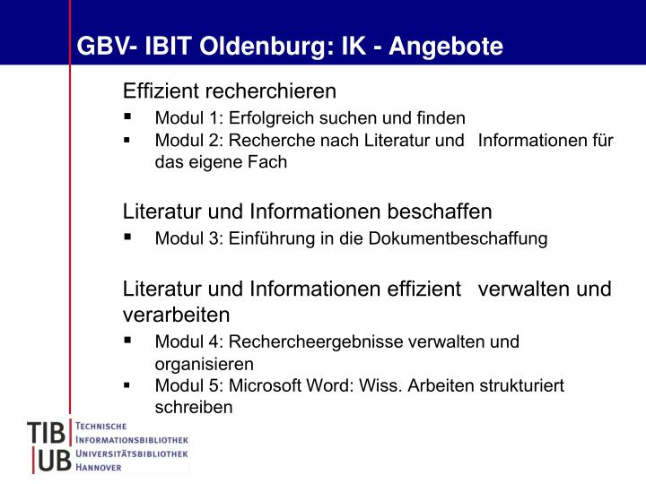 GBV- IBIT Oldenburg: IK - Angebote