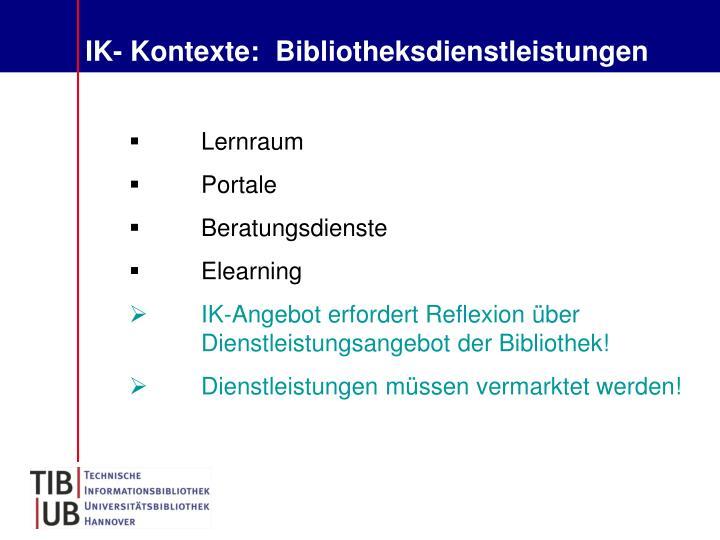IK- Kontexte:  Bibliotheksdienstleistungen