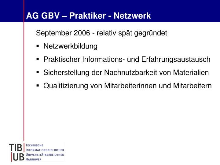 AG GBV – Praktiker - Netzwerk