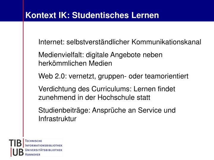 Kontext IK: Studentisches Lernen