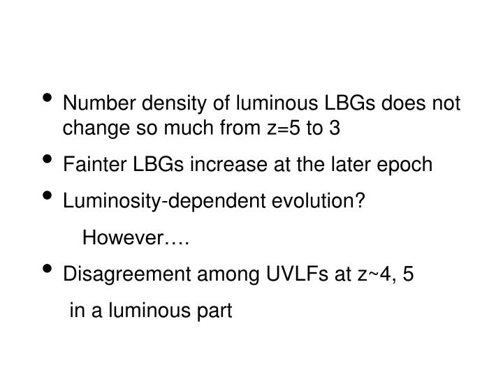 Number density of luminous LBGs does not change so much from z=5 to 3