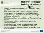 tr nerek tr ningje training of trainers tot1