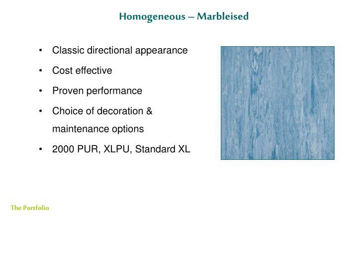 Homogeneous – Marbleised