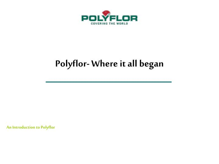Polyflor- Where it all began