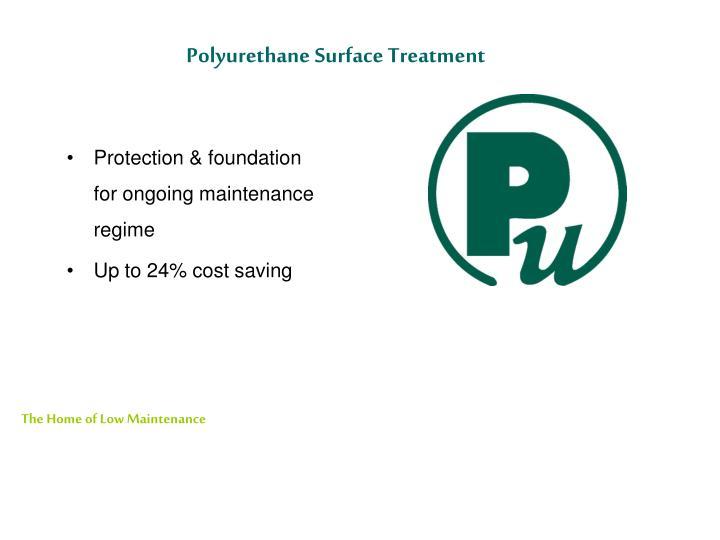Polyurethane Surface Treatment
