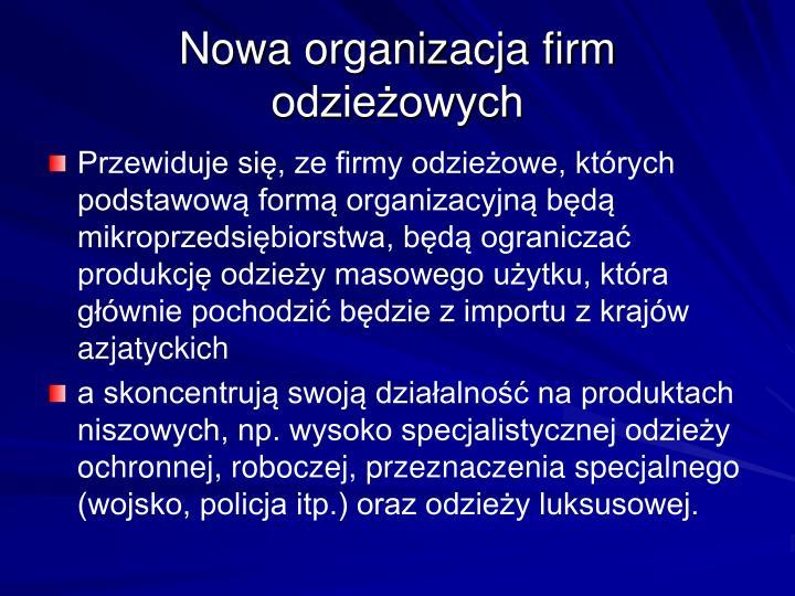 Nowa organizacja firm odzieżowych