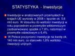 statystyka inwestycje
