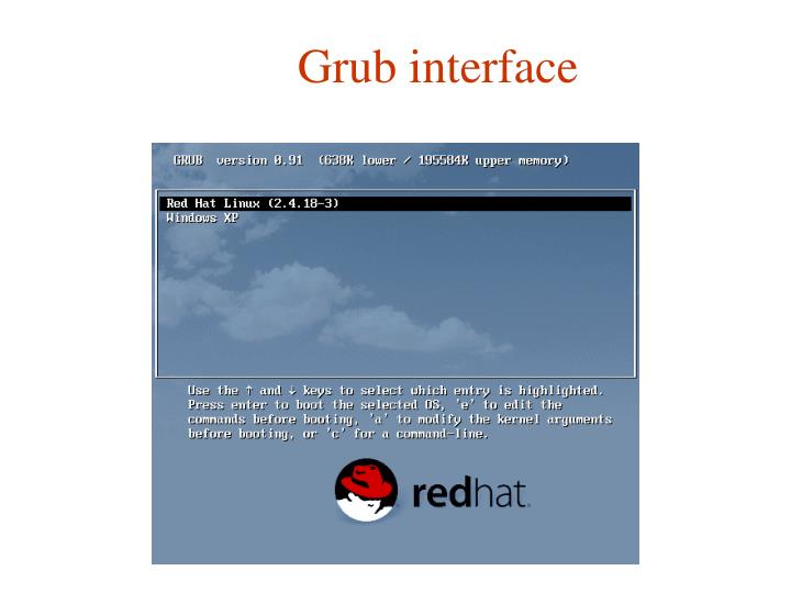 Grub interface