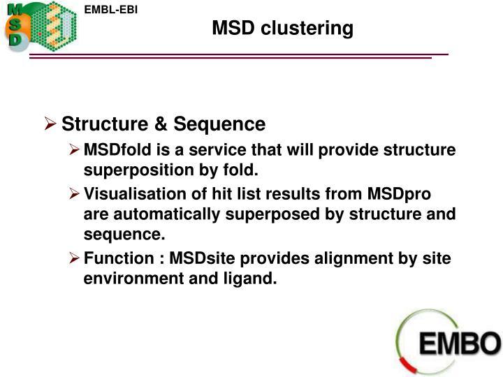 MSD clustering