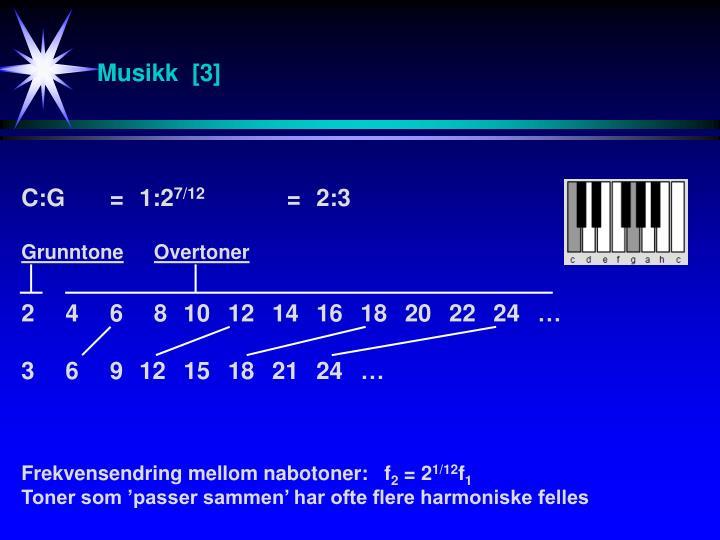 Musikk  [3]