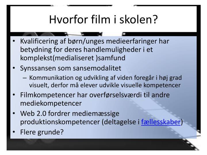 Hvorfor film i skolen?