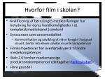 hvorfor film i skolen
