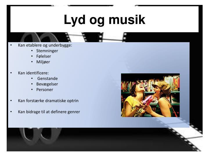 Lyd og musik