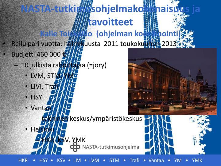 NASTA-tutkimusohjelmakokonaisuus ja tavoitteet