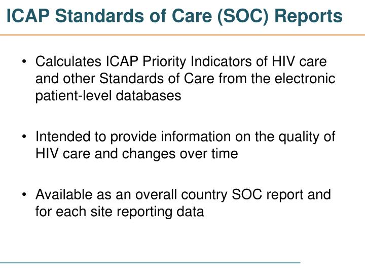 ICAP Standards of Care (SOC) Reports