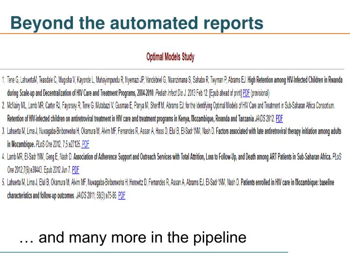 Beyond the automated reports