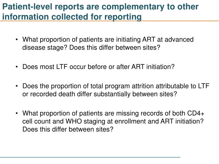 Patient-level reports are complementary to other information collected for reporting