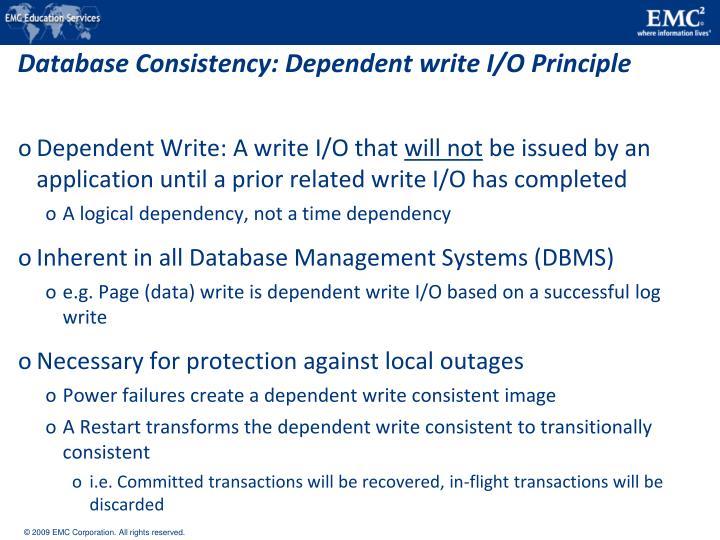 Database Consistency: Dependent write I/O Principle