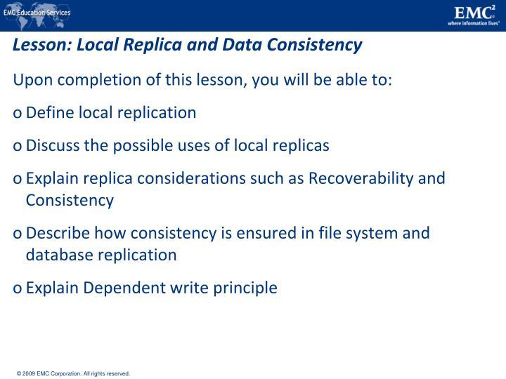 Lesson: Local Replica and Data Consistency