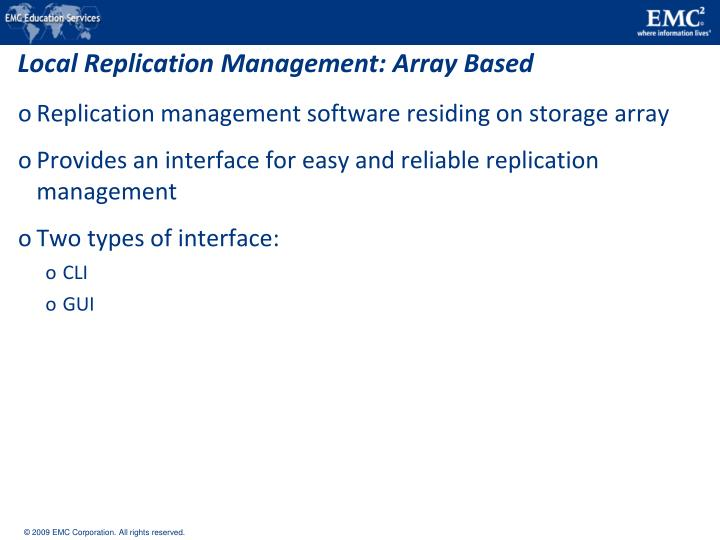 Local Replication Management: Array Based