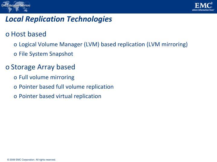 Local Replication Technologies