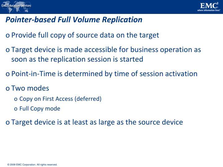 Pointer-based Full Volume Replication
