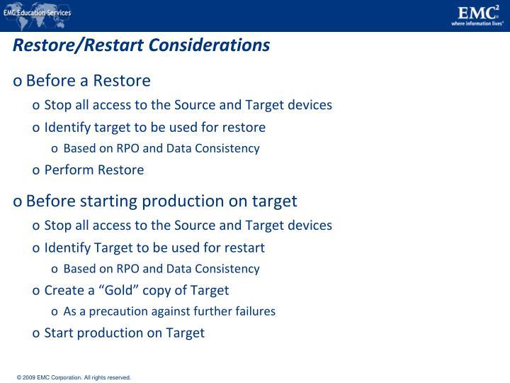 Restore/Restart Considerations