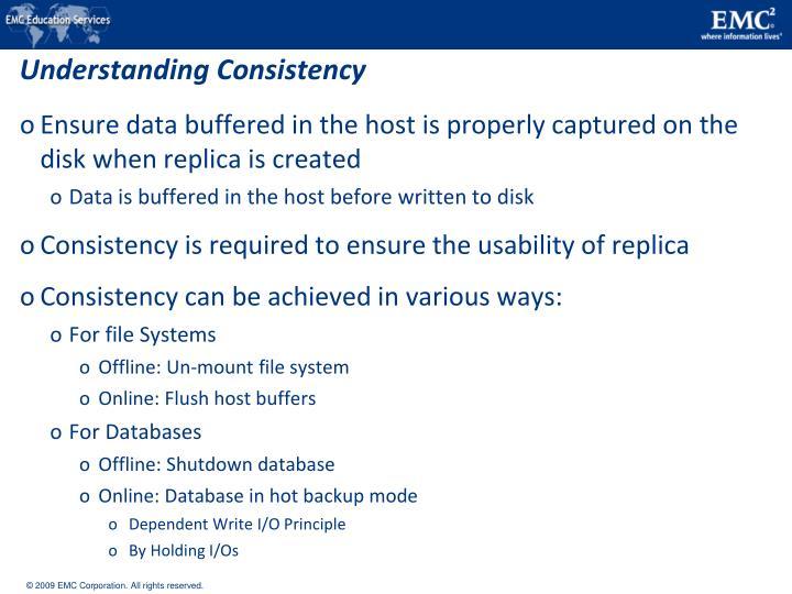 Understanding Consistency