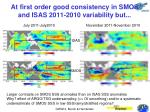 at first order good consistency in smos and isas 2011 2010 variability but