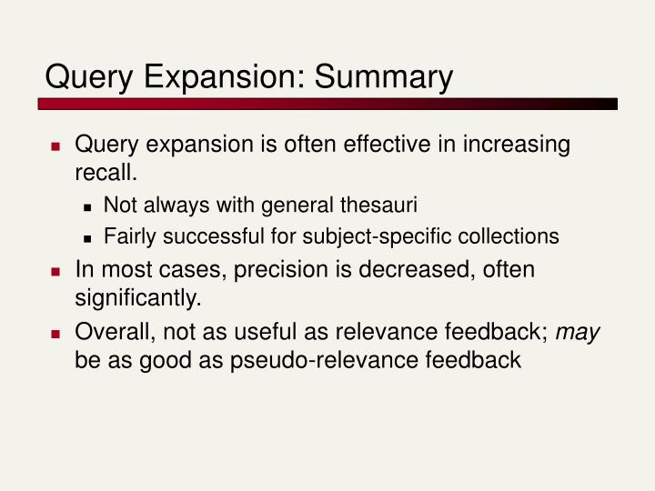 Query Expansion: Summary