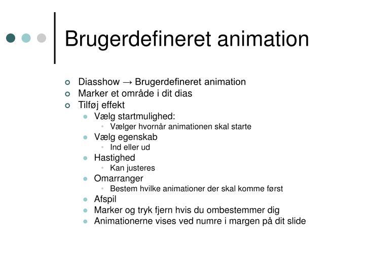 Brugerdefineret animation