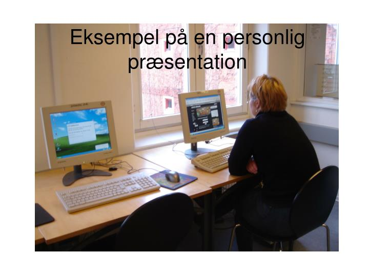 Eksempel på en personlig præsentation