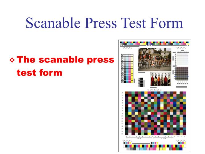 Scanable Press Test Form