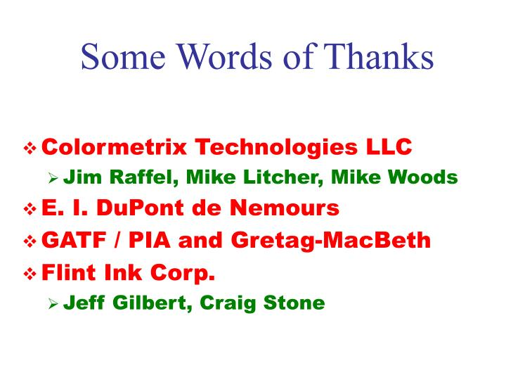 Some Words of Thanks
