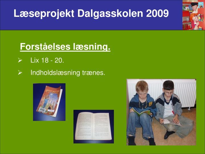 Læseprojekt Dalgasskolen 2009