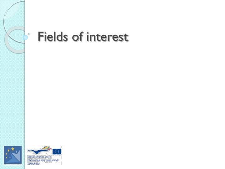 Fields of interest
