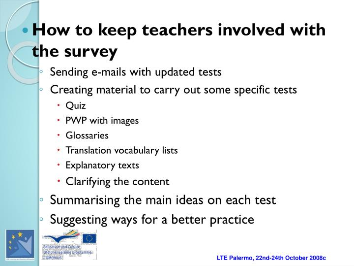 How to keep teachers involved with the survey