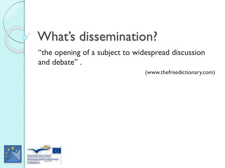 What's dissemination?