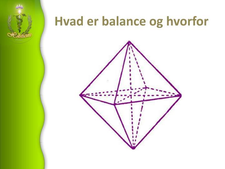Hvad er balance og hvorfor