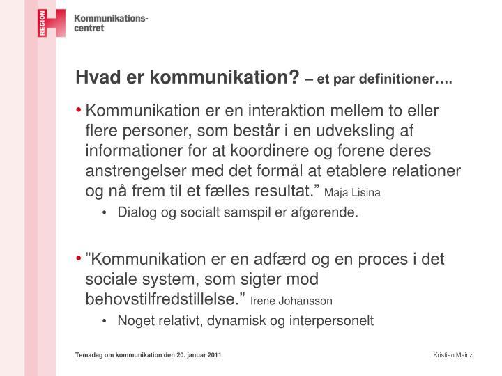 Hvad er kommunikation?
