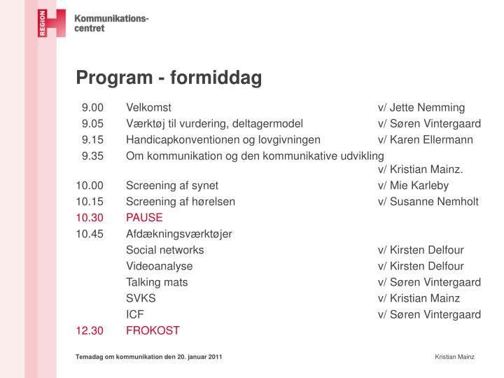 Program - formiddag