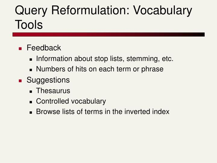 Query Reformulation: Vocabulary Tools
