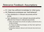 relevance feedback assumptions