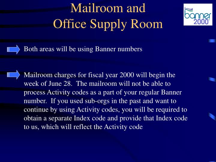 Mailroom and