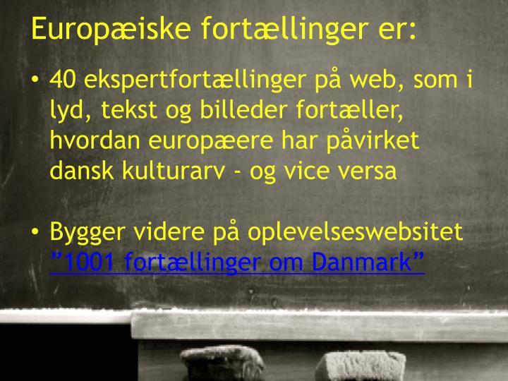 Europæiske fortællinger er: