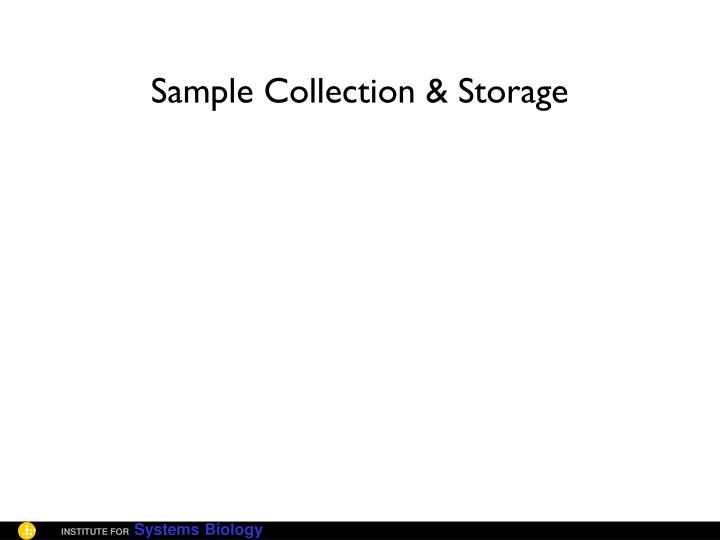 Sample Collection & Storage